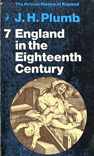 9780140202311: England in the Eighteenth Century (Pelican History of England)