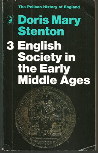 9780140202526: English Society in the Early Middle Ages (Pelican History of England)