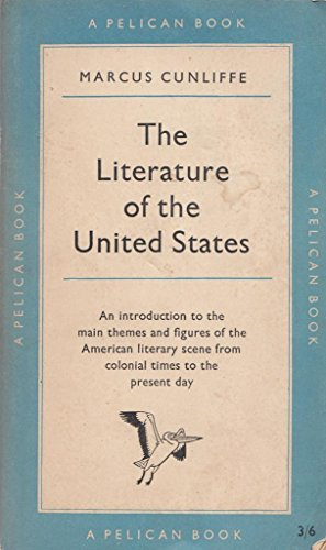 9780140202892: The Literature of the United States (Pelican)
