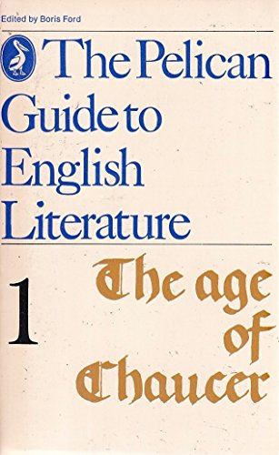 9780140202908: The Age of Chaucer (The Pelican Guide to English Literature, Vol. 1)