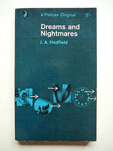 9780140202946: Dreams and Nightmares (Pelican)