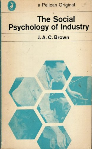 9780140202960: The Social Psychology of Industry (Pelican)