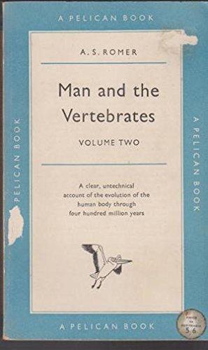 9780140203042: Man and the Vertebrates: v. 2 (Pelican)