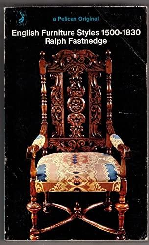 9780140203097: English Furniture Styles, 1500-1830
