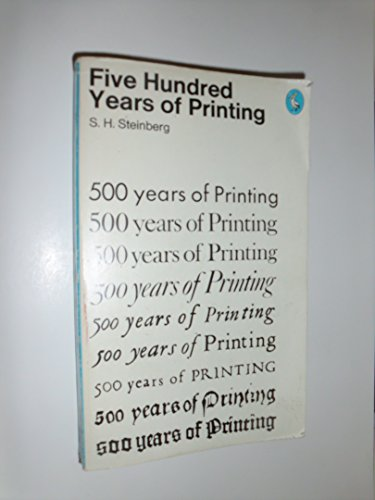 9780140203431: Five Hundred Years of Printing (Pelican S.)