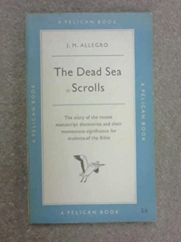 9780140203769: The Dead Sea Scrolls: A Reappraisal (A Pelican original)