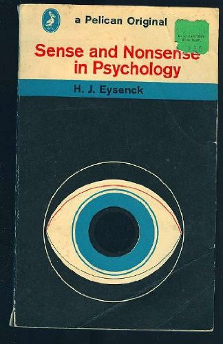 9780140203851: Sense and Nonsense in Psychology (Pelican)