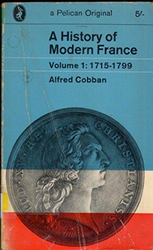 9780140204032: A History of Modern France: 1715-99 v. 1
