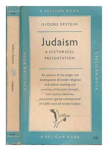 9780140204407: Judaism: A Historical Presentation (Pelican S.)