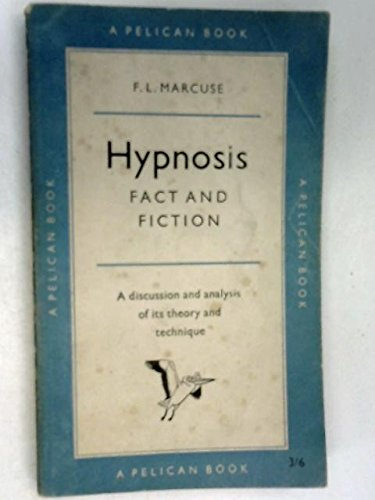 Hypnosis: Fact and Fiction