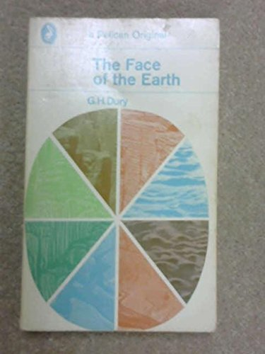 9780140204476: The Face of the Earth (Pelican Books)