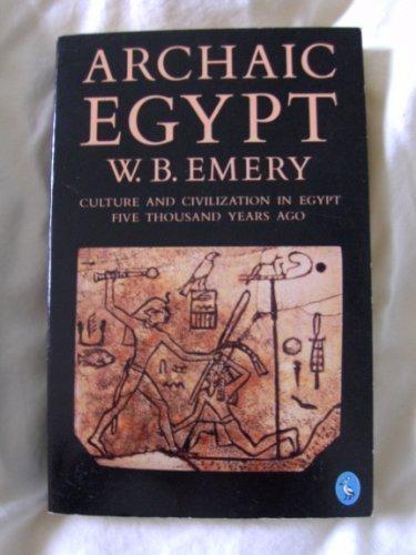 9780140204629: Archaic Egypt