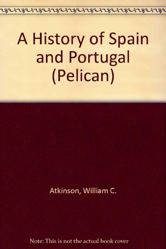 9780140204643: A History of Spain and Portugal (Pelican)