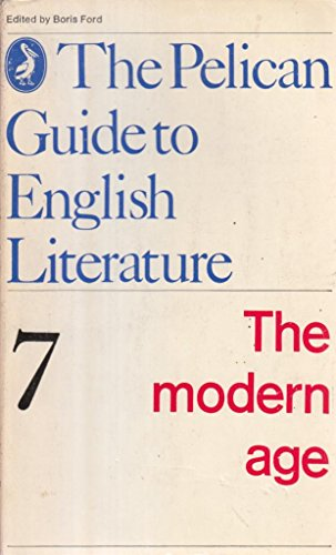 9780140204650: The Modern Age: Volume 7 (Guide to English Lit)