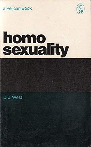 Homosexuality: West, D.J.; D.J.