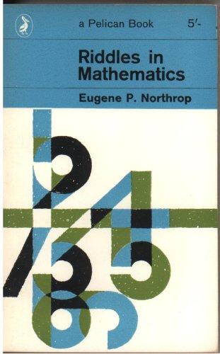 9780140204780: Riddles in Mathematics (Pelican)
