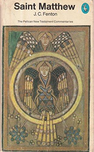 9780140204889: The Gospel of Saint Matthew (New Testament Commentary)
