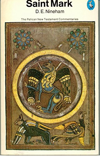 9780140204896: Saint Mark (Pelican Gospel Commentary)