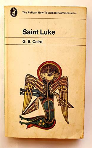 9780140204902: The Gospel of St. Luke (New Testament Commentary)