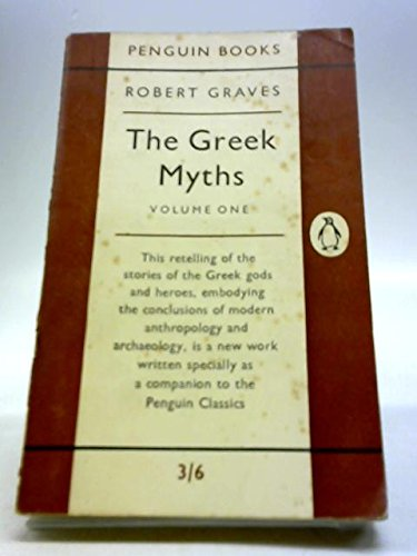 9780140205084: The Greek Myths: Volume 1 (Pelican) (v. 1)