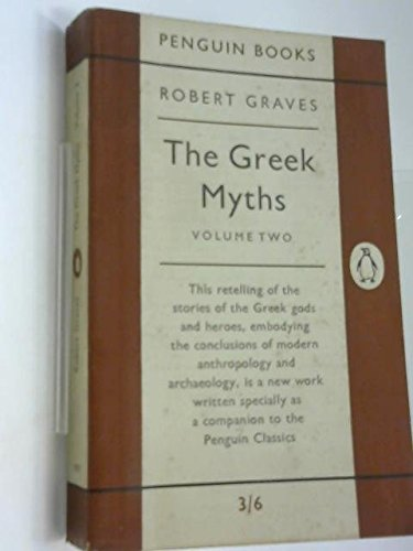 9780140205091: The Greek Myths: Volume 2 (Pelican) (v. 2)