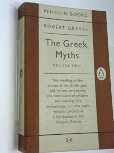 9780140205091: The Greek Myths: Volume 2 (Pelican) (v. 2)
