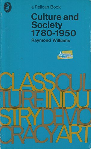 9780140205206: Culture and Society 1780-1950