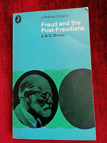9780140205220: Freud and the Post-Freudians