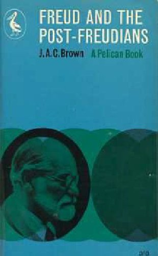 Freud and the Post-Freudians (Pelican): J. A. C.