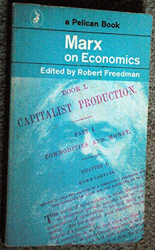 9780140205657: Marx On Economics (Pelican S.)