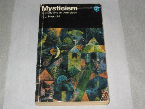 9780140205688: Mysticism: A Study and an Anthology (Pelican)