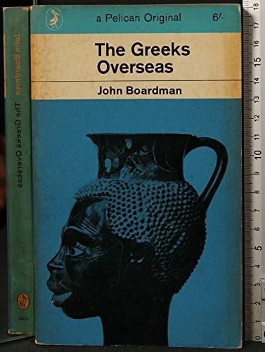 9780140205817: The Greeks Overseas (Pelican)