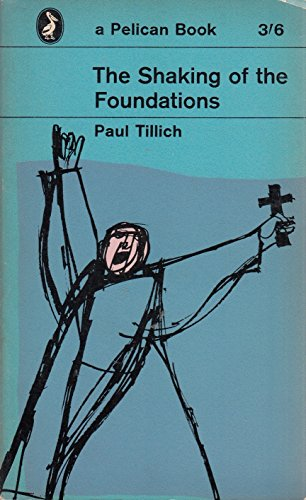 9780140205886: The Shaking of the Foundations