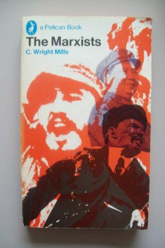 9780140206272: The Marxists (Pelican)