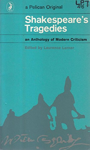 9780140206456: Shakespeare's Tragedies: An Anthology of Modern Criticism (Pelican)