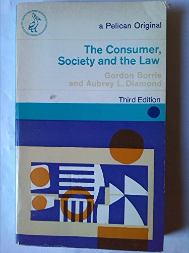9780140206470: Consumer, Society and the Law (Pelican)