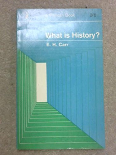 9780140206524: What Is History (Pelican)