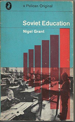 9780140206609: Soviet Education (Pelican)