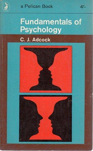 9780140206647: Fundamentals of Psychology (Pelican)