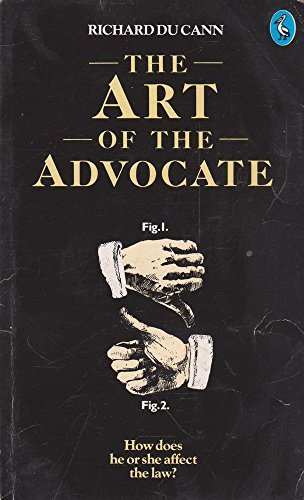 9780140206654: Art Of The Advocate (Pelican Books)