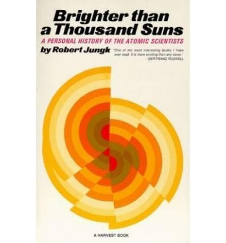 9780140206678: Brighter Than a Thousand Suns (Pelican)