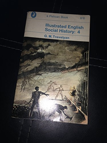 9780140206753: Illustrated English Social History: v. 4 (Pelican)