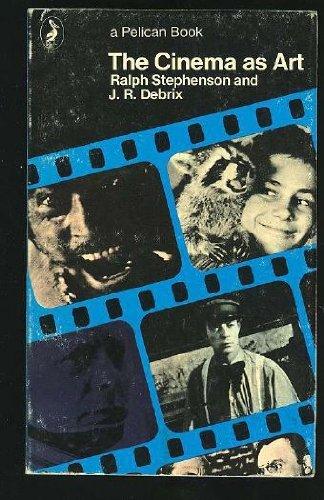 9780140206777: The Cinema as Art (Pelican)