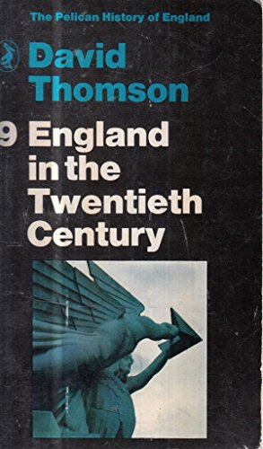 9780140206913: England in the 20th Century, 1914-1979: Volume 9 (Hist of England, Penguin)