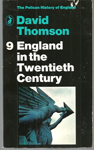 9780140206913: England in the Twentieth Century, 1914-63 (Pelican History of England)
