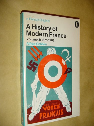 9780140207118: A History of Modern France: 1871-1962 v. 3 (Pelican)