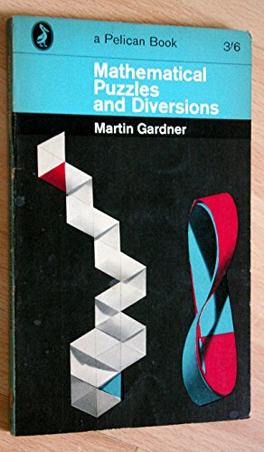 9780140207132: Mathematical Puzzles and Diversions (Pelican)