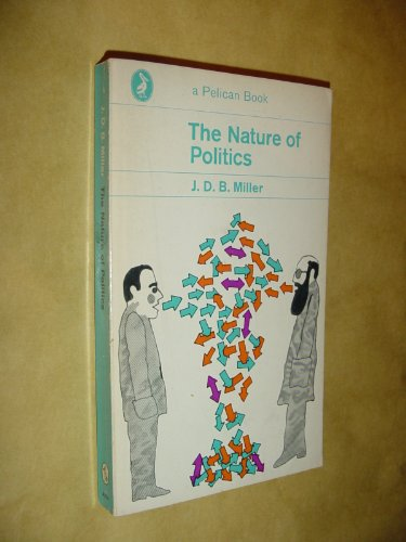 9780140207361: Nature of Politics