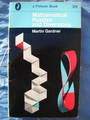9780140207484: More Mathematical Puzzles and Diversions (Pelican)