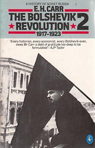 9780140207507: History of Soviet Russia: The Bolshevik Revolution, 1917-23 Pt.1 (Pelican books)